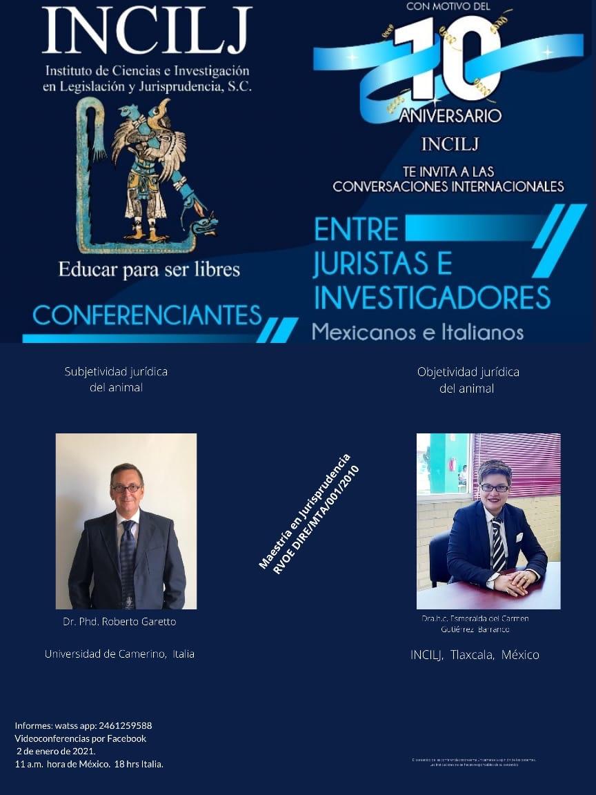 Dr. Roberto Garetto – Conversaciones internacionales – INCIJL México